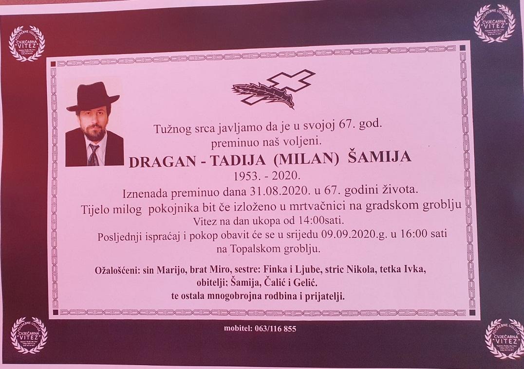 Dragan – Tadija (Milan) Šamija